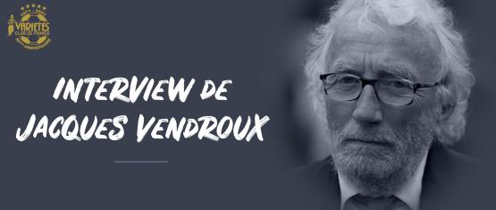 Trois questions à Jacques Vendroux, Manager Général du Variétés Club de France